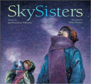 SkySisters by Jan Bourdeau Waboose